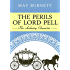 The Perils of Lord Pell: The Amberley Chronicles (English Edition)
