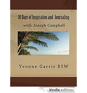 30 Days of Inspiration and  Journaling with Joseph Campbell (Inspiration through Journaling Book 1) (English Edition) [Edizione Kindle]