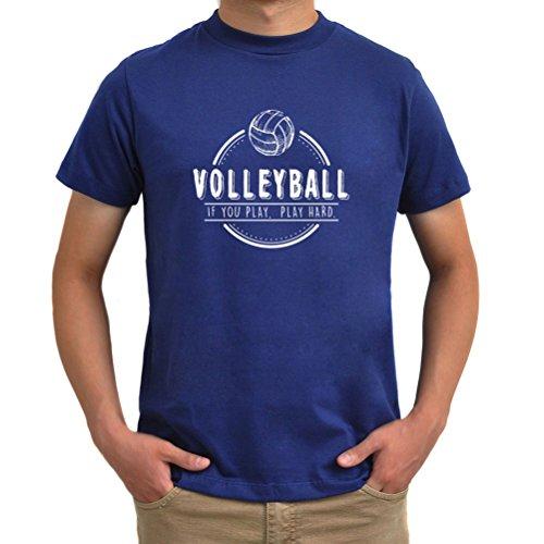 Maglietta Volleyball If you play play hard Blu acciaio
