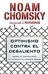 Optimismo contra el desaliento par Noam Chomsky/C. J. Polychroniou