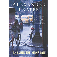 Chasing The Monsoon: A Modern Pilgrimage Through India