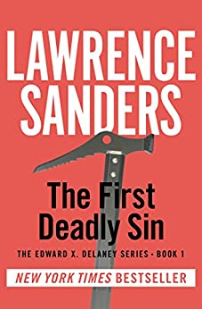 The First Deadly Sin (The Edward X. Delaney Series)