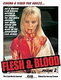 FLESH AND BLOOD VOL 2