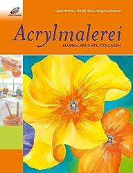 Acrylmalerei - Blumen, Früchte, Collagen