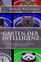 Gärten der Intelligenz: Empfohlen ab 16 Jahren Taschenbuch