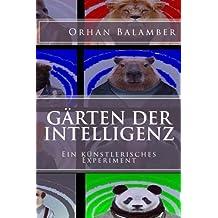 Gärten der Intelligenz: Empfohlen ab 16 Jahren