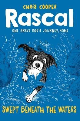 [(Rascal: Swept Beneath the Waters)] [By (author) Chris Cooper] published on (July, 2015)