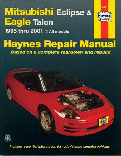 Mitsubishi Eclipse & Eagle Talon 1995 - 2001 All Models (Haynes Repair Manual, Band 68031)