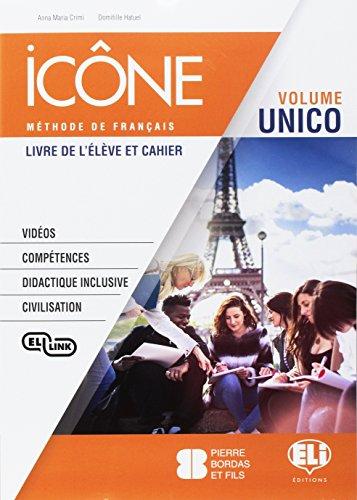 Icne. Corso di lingua francese. Livre lve-Cahier-Grammaire B1. Per le Scuole superiori. Con e-book. Con espansione online. Con CD-Audio