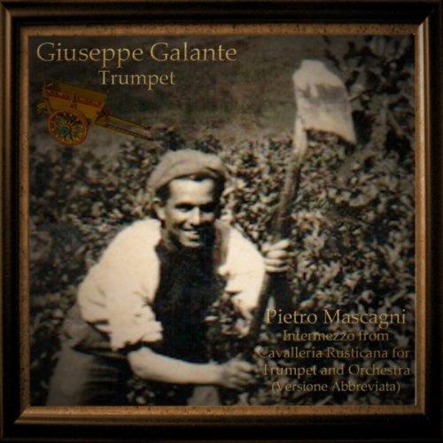 Pietro Mascagni: Intermezzo from Cavalleria Rusticana for Trumpet and Orchestra (Versione Abbreviata)