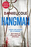 Hangman (A Ragdoll Book) by Daniel Cole