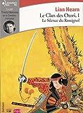 Le Clan des Otori, I:Le Silence du Rossignol - Gallimard - 14/01/2016