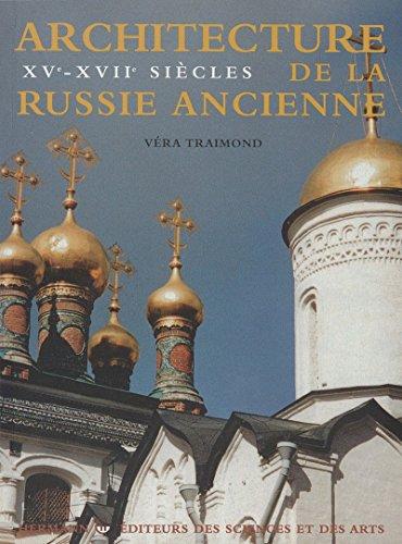 Architecture de la Russie ancienne, vol. 2 par Véra Traimond