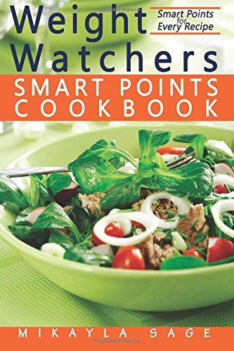 weight-watchers-smart-points-cookbook-ultimate-collection-of-weight-watchers-smart-points-recipes-to