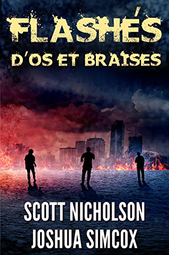 D'os et Braises: Un thriller post-apocalyptique (Flashés t. 1)
