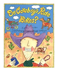Do Cowboys Ride Bikes?