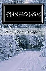 Funhouse: Umgeben von Idioten