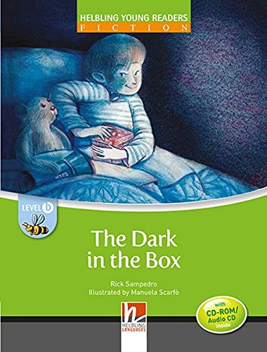 (The Dark in the Box, mit 1 CD-ROM/Audio-CD: Helbling Young Readers Classics, Level b/ab 1. Lernjahr)