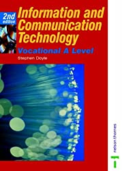 Information and Communication Technology Vocational A Level (AVCE) (Advanced Gnvq)