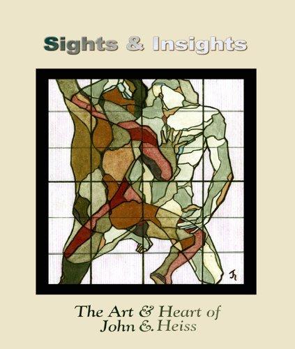 Sights & Insights: The Art & Heart of John E. Heiss (English Edition)