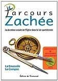 Parcours Zachée - La doctrine de l'Eglise dans la vir quotidienne (1CD audio MP3)