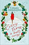 Every Time a Bell Rings by Carmel Harrington (2015-11-19)