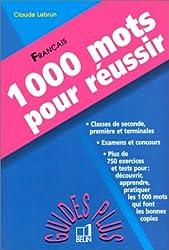 1000 mots pour réussir