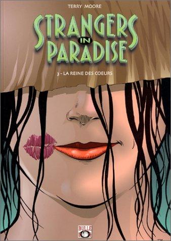Strangers in Paradise, tome 3 : La reine des coeurs