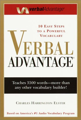 Verbal Advantage: Ten Easy Steps to a Powerful Vocabulary: 10 Easy Steps to a Powerful Vocabulary