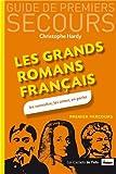 Les grands romans français. Les connaître, les aimer, en parler