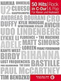 50 Hits in C-Dur für Klavier und Keyboard Rock & Pop: Songbook