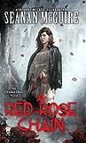 A Red-Rose Chain: An October Daye Novel (October Daye Series)