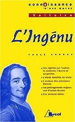 Connaissance d'une oeuvre : L'Ingénu, Voltaire