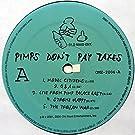 Pimps Don?T Pay Taxes [Vinyl LP]