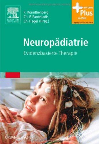 Neuropädiatrie: Evidenzbasierte Therapie - mit Zugang zum Elsevier-Portal