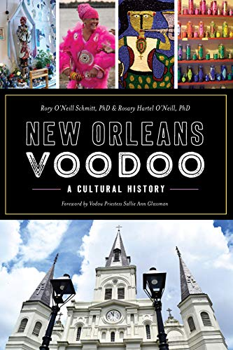 New Orleans Voodoo: A Cultural History (English Edition)