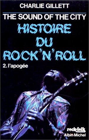 The Sound Of The City, histoire du Rock'n'roll par Charlie Gillett