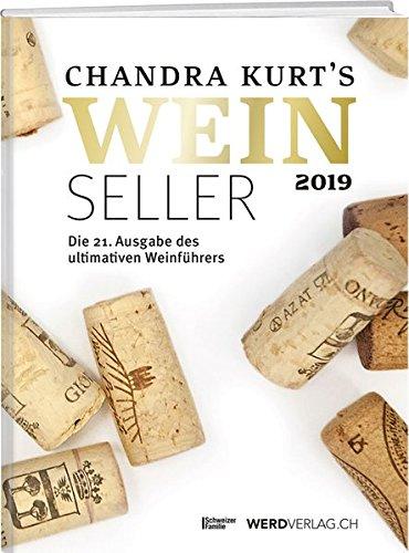 Weinseller 2019: Die 21. Ausgabe des ultimativen Weinführers