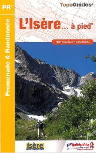 L'Isère à pied : 38 promenades & randonnées par FFRandonnée