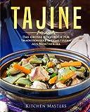 Tajine: Das große Kochbuch für traditionelle Spezialitäten aus Nordafrika