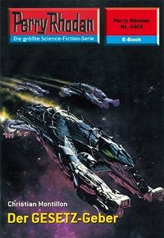 """Perry Rhodan 2402: Der GESETZ-Geber (Heftroman): Perry Rhodan-Zyklus """"Negasphäre"""" (Perry Rhodan-Erstauflage) von [Montillon, Christian]"""
