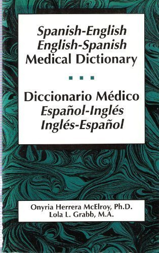 Spanish-English, English-Spanish Medical Dictionary