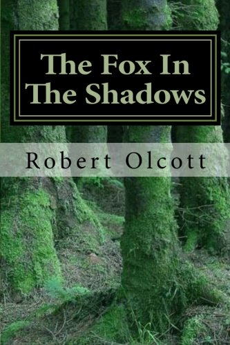 The Fox In The Shadows (The Coming Darkness)