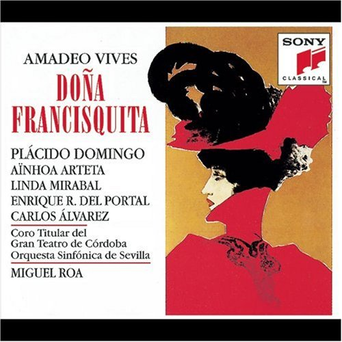 Preisvergleich Produktbild Amadeo Vives: Dona Francisquita (Opern-Gesamtaufnahme) (2 CD)
