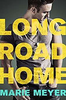 Long Road Home by [Meyer, Marie]