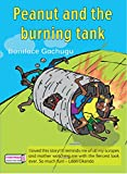 Peanut and The Burning Tank (English Edition)