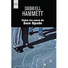 Todos los casos de Sam Spade.