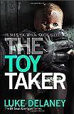 The Toy Taker (DI Sean Corrigan, Book 3) (Di Sean Corrigan 3)