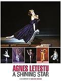 Agnes Letestu - A Shining Star