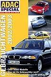ADAC Special Gebrauchtwagen 2002/2003
